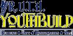 R.U.T.H. YouthBuild